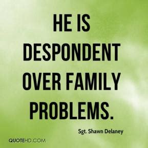 Family Trouble Quotes And Sayings