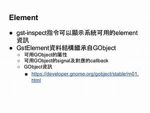 Guide To Gstreamer Application Development Manual  Ch1 To Ch10