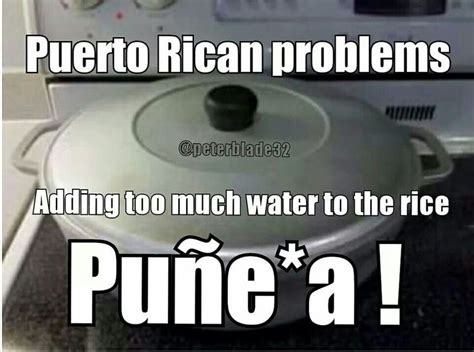 Puerto Rican Memes - 1000 images about puerto rican be like on pinterest so true my mom and latinas