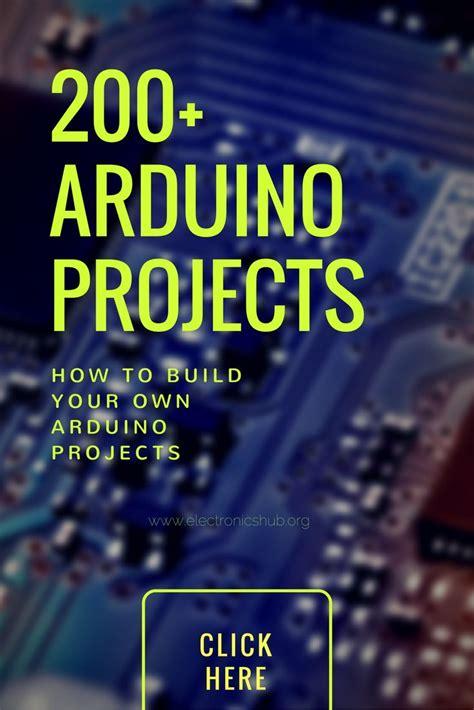 Elektronik Projekte Ideen by 200 Arduino Projects List For Year Students In 2019
