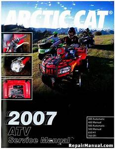 2007 Arctic Cat 400 500 650 700 Atv Service Manual