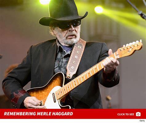 country legends that died merle haggard dies on 79th birthday tmz com