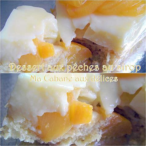 dessert pches au sirop entremet cr 232 me anglaise aux peches au sirop recettes faciles recettes rapides de djouza