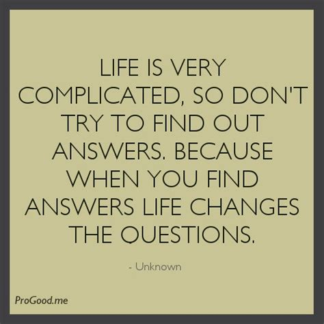 Life S Complicated Enough Quotes