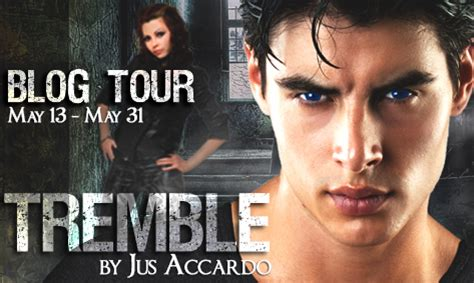 Book Addict: Tremble by Jus Accardo Blog Tour