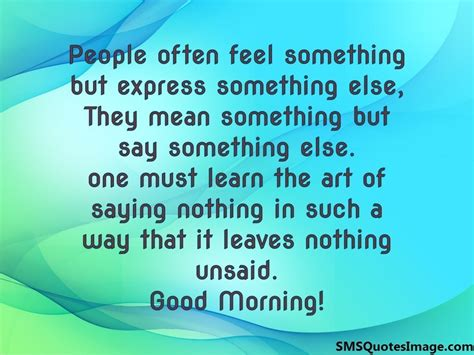 One Must Learn The Art Of Saying  Good Morning Sms