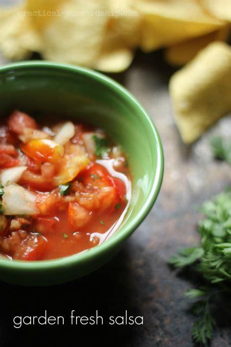 garden fresh salsa garden fresh salsa practical stewardship