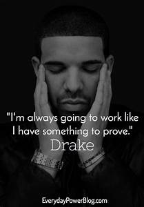 Drake Quotes About Confidence, Love and Life | EverydayPower