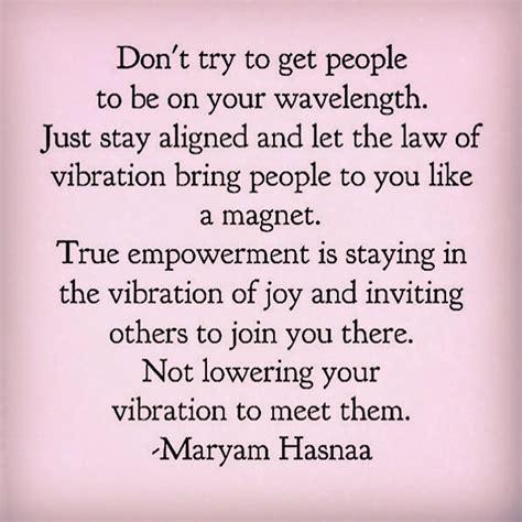 photo stay   vibration  joy quote  maryam hasnaa