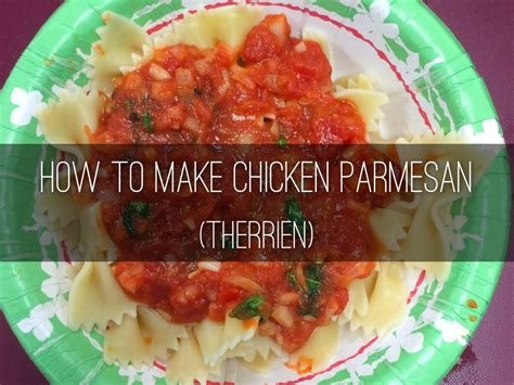 how to make chicken parmesan how to make chicken parmesan therrien by bhs