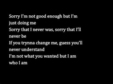 you say i\'m not good enough quotes