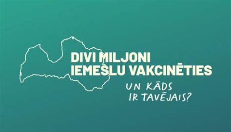 Latvijas iedzīvotāji turpina vakcinēties, tiek uzsākta ...