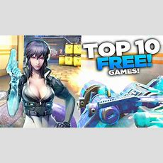 Top 10 Free Steam Games (2017) New! Youtube