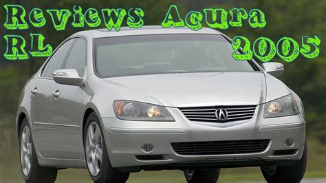 2006 Acura Rl Review by Reviews Acura Rl 2005
