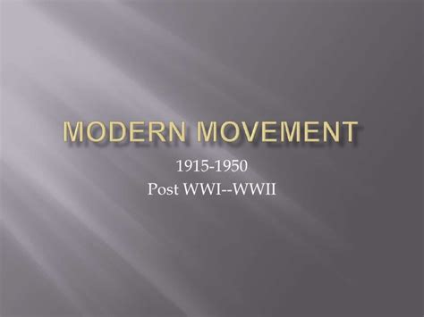 the modern movement modern movement