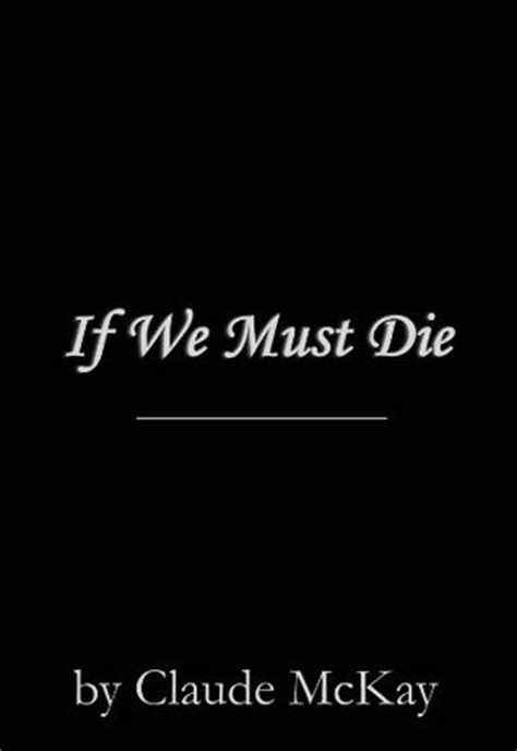 If We Must Die by Claude McKay — Reviews, Discussion