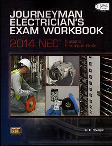 Journeyman Electrician U0026 39 S Exam Workbook Based On The 2014