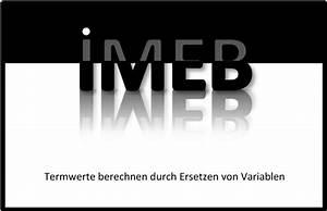 Termwerte Berechnen : termwerte berechnen durch ersetzen von variablen frank schumann ~ Themetempest.com Abrechnung