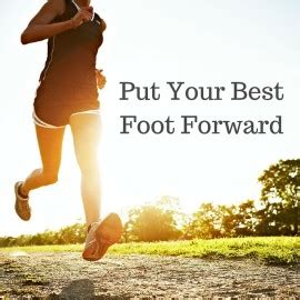 Best Foot Forward Listen To Your Podiatry