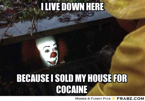 Crack Cocaine Meme - pennywise and cocaine conservative daily news