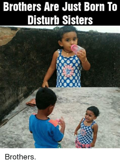 Brother Sister Memes - funny sister sister memes of 2016 on sizzle dank