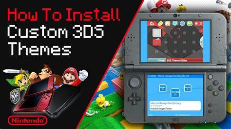 Custom Themes How To Install Custom 3ds Themes