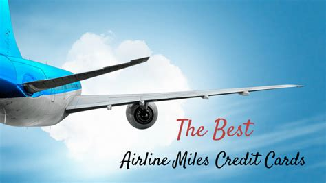 Best credit cards for flights with southwest airlines. The Best Airline Miles Credit Cards of 2019