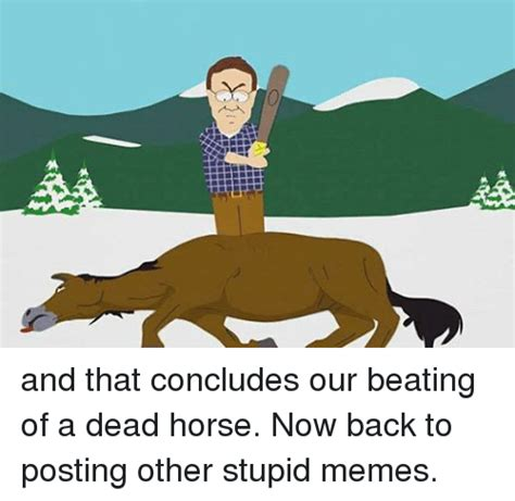 Beating A Dead Horse Meme - funny mechanic memes of 2016 on sizzle be like