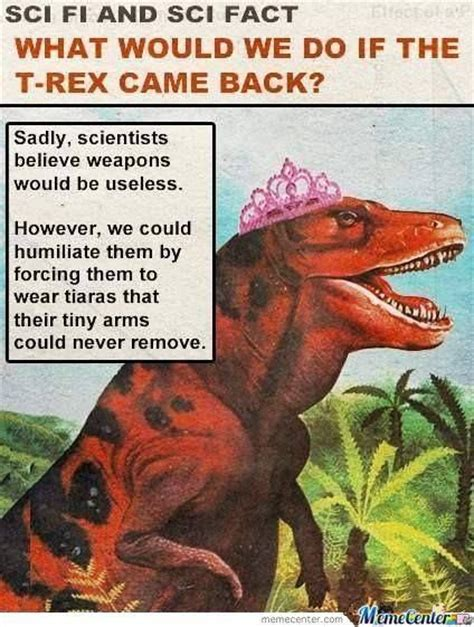 Funny T Rex Meme - funny t rex meme geek whood and beyond pinterest funny memes and science