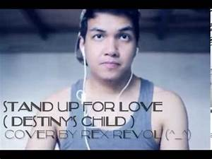 Stand Up For Love /Destiny's Child - cover by Rex Revol ...