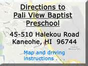 pali view baptist preschool 927 | directions