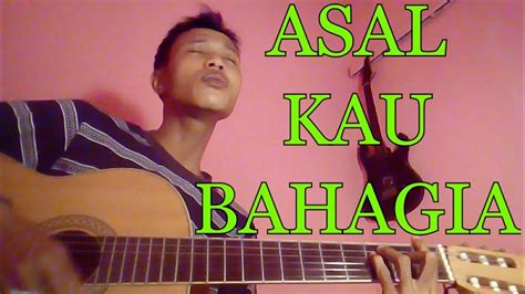 asal kau bahagia cover youtube