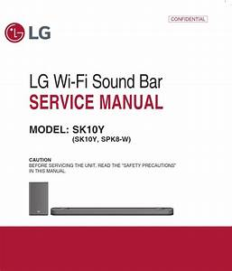 Lg Sk10y Sound Bar Service Manual And Repair Guide