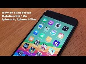 Iphone 8 Plus Auchan : how to turn screen rotation off on iphone 8 iphone 8 ~ Carolinahurricanesstore.com Idées de Décoration
