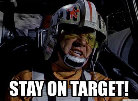 Target Memes - stay on target
