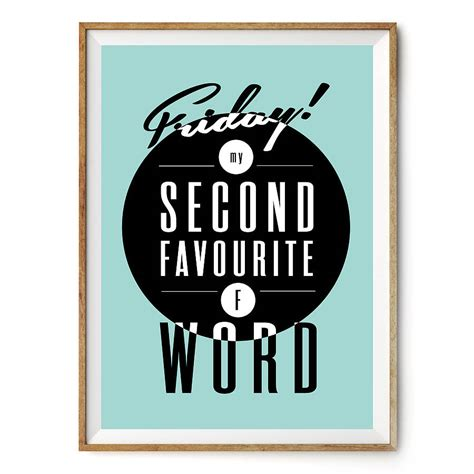 friday f word typography art print by rock the custard notonthehighstreet com
