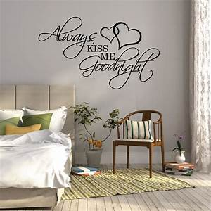 Quote wall stickers for bedrooms : Wall sticker quote always kiss me goodnight over bed