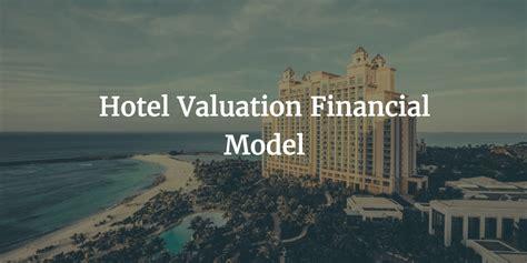 hotel valuation financial model template efinancialmodels