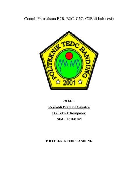 pdf contoh perusahaan b2b b2c c2c c2b di indonesia reynaldi pratama academia edu