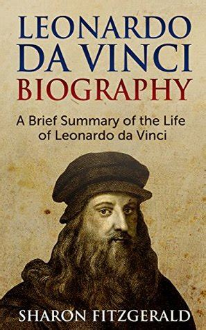 leonardo da vinci biography   summary   life
