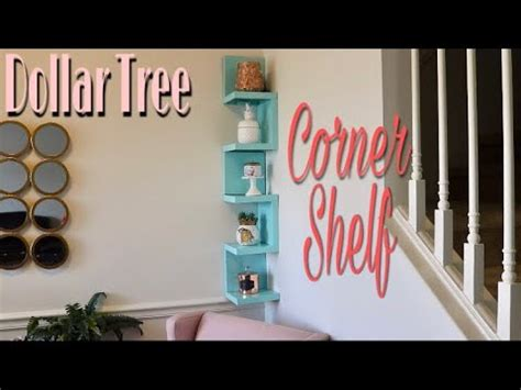 Dollar Tree Diy Corner Shelf  Youtube