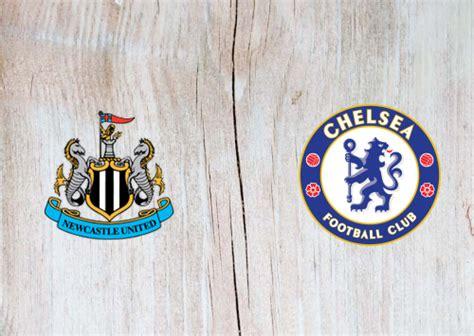 Newcastle United vs Chelsea Full Match & Highlights 21 ...
