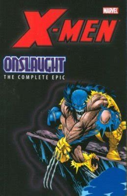 X-Men: Onslaught - Complete Epic TPB 1 (Marvel Comics ...
