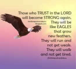 christian quotes trust in the lord you will be like eagles free christian cards for you