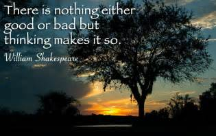 Shakespeare Quote There Is Nothing Either Good or Bad