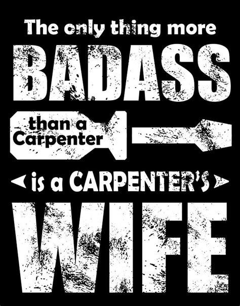 badass   carpenter   carpenter