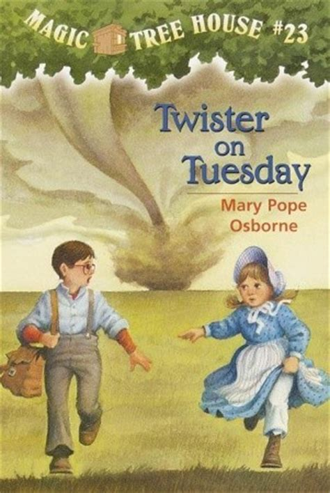 twister  tuesday magic tree house   mary pope