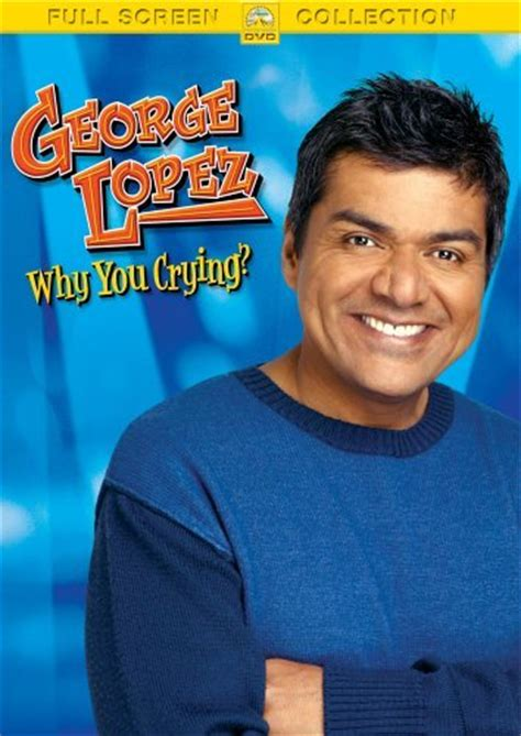 George Lopez Stand Up Comedy by George Lopez Why You Crying 2005 Rotten Tomatoes
