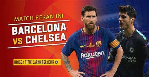 Kalahkan chelsea, bintang ini bisa ubah takdir manchester city. Siaran Langsung Liga Champions Barcelona vs Chelsea (With images)   Chelsea, Barcelona, Champion