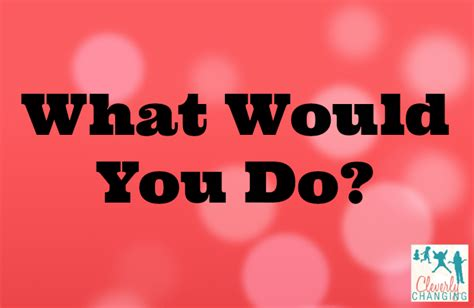 What Would You Do? Parenting Questions  Cleverly Changing. Electroshock Therapy For Schizophrenia. Electricians Fairfax Va Fax Free From Internet. Social Marketing Services Network Map Creator. How To Calculate Annuity Allstate San Antonio. Individual Health Care Costs Buy Bulk Bags. Civil Service Examination Schedule. Microsoft Load Testing Baker Edu Solar System. Christmas Cards Custom Final Expense Planning